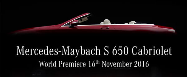 Teaser: Mercedes-Maybach S650 Cabriolet (2016)